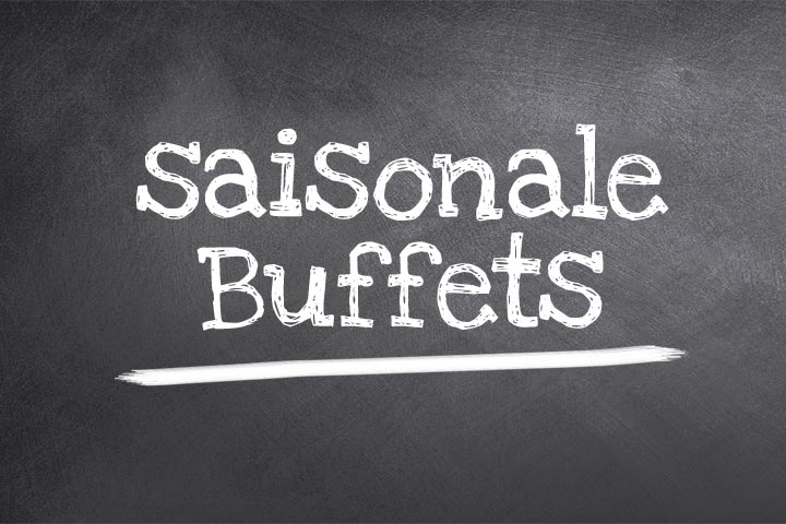 saisonale Buffets